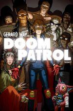 Gerard Way présente Doom Patrol , comics chez Urban Comics de Way, Lambert, Derington, Fowler, Allred, Allred, Bonvillain, Mc Daid