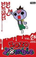 Zozo zombie T2, manga chez Vega de Nagatoshi