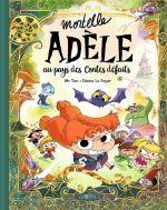 Mortelle Adèle : Au pays des contes défaits (0), bd chez Tourbillon de Mr Tan, le Feyer, Sapin