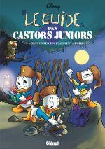 Le Guide des Castors Juniors T2 : Histoires en pleine nature (0), bd chez Glénat de Disney