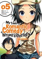 My teen romantic comedy is wrong as I expected @comic T5, manga chez Ototo de Watari, Naomichi