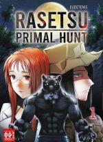 Rasetsu primal hunt T1, manga chez H2T de Eudetenis