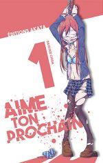 Aime ton prochain T1, manga chez Akata de Chida