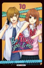 Be-twin you & me T10, manga chez Soleil de Aikawa