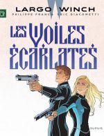 Largo Winch – cycle 11, T22 : Les voiles écarlates (0), bd chez Dupuis de Giacometti, Francq