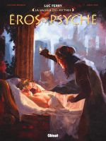 Eros et Psyché, bd chez Glénat de Bruneau, Oddi, Poli, Ruby, Vignaux