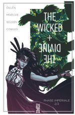 The Wicked + The Divine T6 : Phase impériale 2/2 (0), comics chez Glénat de Gillen, McKelvie, Wilson, Cunniffe