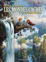 Les Mondes cachés T4 : La vallée oubliée (0), bd chez Les Humanoïdes Associés de Filippi, Camboni, Comtois