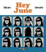 Hey June, bd chez Delcourt de Fabcaro, Evemarie