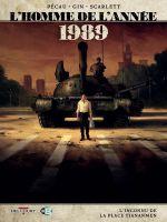 L'Homme de l'année T16 : 1989 - L'inconnu de la place Tien Anmen (0), bd chez Delcourt de Pécau, Gin, Smulkowski
