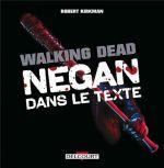 Walking Dead : Negan dans le texte (0), comics chez Delcourt de Kirkman, Adlard