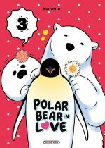Polar bear in love T3, manga chez Soleil de Koromo
