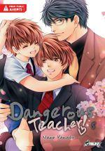Dangerous teacher  T5, manga chez Asuka de Yamato