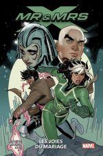 Mr & Mrs X T1 : Les joies du mariage (0), comics chez Panini Comics de Thompson, Lopez, Bazaldua, Kim, d' Armata, Dodson