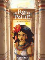 Le Roi de paille : La fille de Pharaon (0), bd chez Dargaud de Dethan
