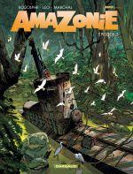 Amazonie T5, bd chez Dargaud de Rodolphe, Léo, Marchal, Bouët