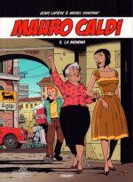 Mauro Caldi T8 : La mamma (0), bd chez Paquet de Lapière, Constant, Constant