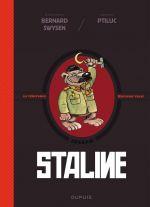 La Véritable histoire vraie T7 : Staline (0), bd chez Dupuis de Swysen, Ptiluc