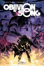 Oblivion Song T3, comics chez Delcourt de Kirkman, De Felici, Léoni