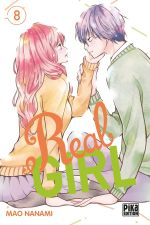 Real girl  T8, manga chez Pika de Nanami