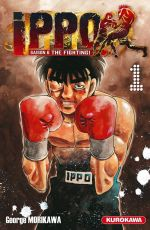 Ippo – Saison 6 - The fighting, T1, manga chez Kurokawa de Morikawa