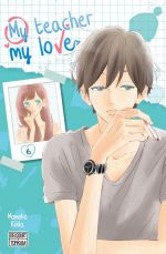 My teacher, my love T6, manga chez Delcourt Tonkam de Koda