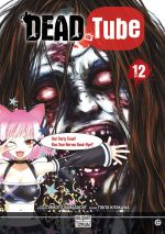 Dead tube T12, manga chez Delcourt Tonkam de Yamaguchi, Kitakawa