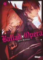 Ballad opera T4, manga chez Glénat de Samamiya