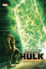 Immortal Hulk T2 : La porte verte (0), comics chez Panini Comics de Ewing, Garbett, Simmonds, Bennett, Mounts
