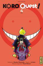 Koro quest ! T4, manga chez Kana de Watanabe