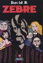 Zèbre, bd chez Tartamudo de David B.