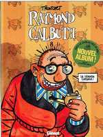 Raymond Calbuth T8, bd chez Glénat de Tronchet
