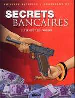 Secrets bancaires T2 : Le goût de l'argent (2.2) (0), bd chez Glénat de Richelle, Hé, Pradelle