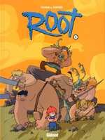 Root T1 : La horde de la loose (0), bd chez Glénat de Téhem, Henrion