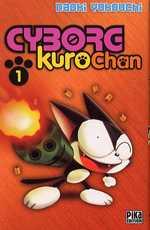 Cyborg Kurochan T1, manga chez Pika de Yokouchi