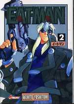 Eat-Man T2, manga chez Asuka de Yoshitomi