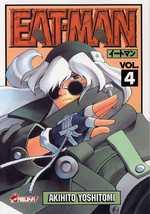 Eat-Man T4, manga chez Asuka de Yoshitomi