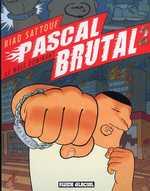 Pascal Brutal T2 : Le mâle dominant (0), bd chez Fluide Glacial de Sattouf, Walter