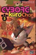 Cyborg Kurochan T5, manga chez Pika de Yokouchi