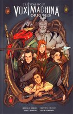 Critical Role Vox Machina Origines T1, comics chez Akileos de Colville, Mercer, Samson, Ames, Northrop, Anderson, Sejic