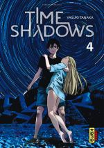 Time shadows T4, manga chez Kana de Tanaka