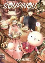 Soupinou T1, manga chez Komikku éditions de Horii