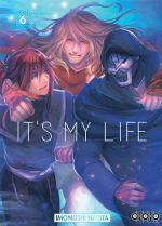 It's my life T6, manga chez Ototo de Narita