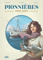 Pionnières T1 : Anita Conti (0), bd chez Soleil de Blengino, Legendre, Ranalli, Lopez, Daniel