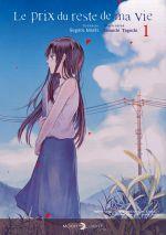 Le prix du reste de ma vie T1, manga chez Delcourt Tonkam de Miaki, Taguchi