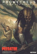 Prometheus : Fire and Stone T2 : Predator (0), comics chez Vestron de Williamson, Mooneyham, Lucas, Brown, Graciano