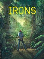 Irons T3 : Les disparus d'Ujung Batu (0), bd chez Le Lombard de Roulot, Brahy, Facio Garcia