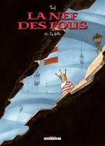 La nef des fous T10 : La faille (0), bd chez Delcourt de Turf