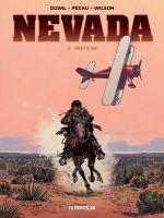 Nevada T2 : Route 99 (0), bd chez Delcourt de Duval, Pécau, Wilson, Fernandez