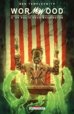 Wormwood T4 : En route pour Washington (0), comics chez Delcourt de Templesmith